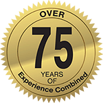 Over 75 Years of Experience Combined